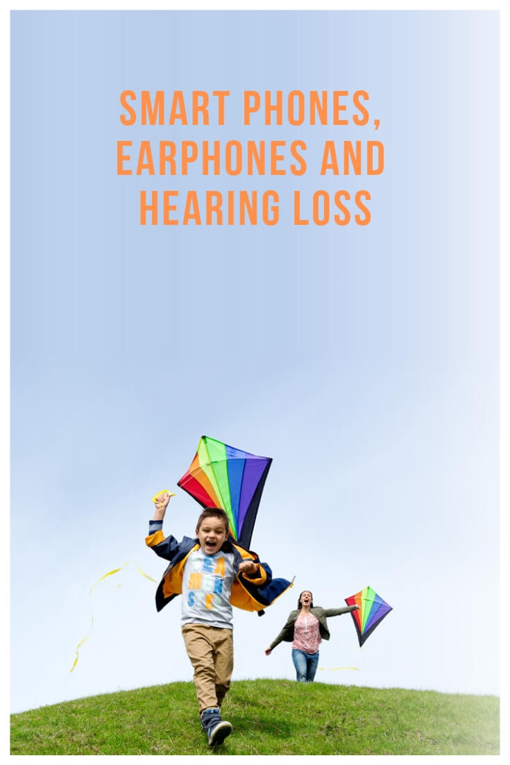 Cellphones, earphones and hearing loss
